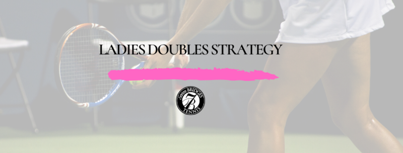 Normal ladies doubles strategy pic
