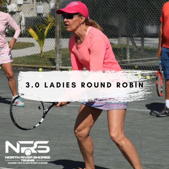 Normal ladies 3.0 round robin
